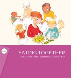 Eating together - food recommendations for families with children (pdf)